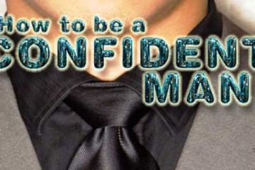 how-to-be-a-confident-man